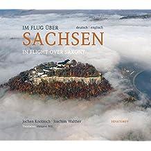 Im Flug über Sachsen / In Flight over Saxony