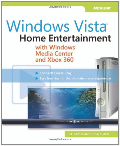 Windows Vista®: Home Entertainment with Windows® Media Center and Xbox 360(TM) (EPG-Other)