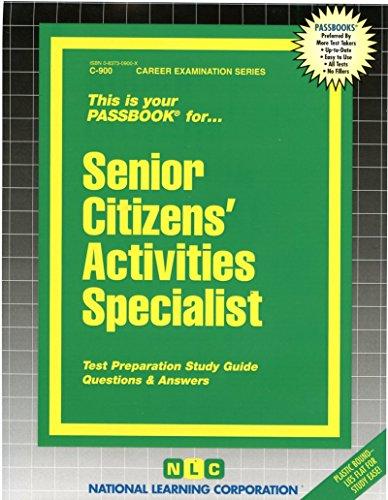 Senior Citizens Activities Specialist (Career Examination Series : C-900) -