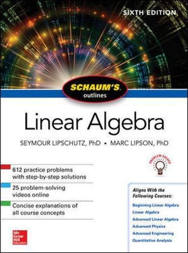 Schaum's Outline of Linear Algebra, Sixth Edition (Schaum's Outlines) par Marc Lipson