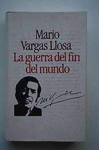LA GUERRA DEL FIN DEL MUNDO - HISTORIA DE MAYTA Col. Summa Literaria par Mario Vargas Llosa