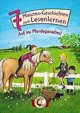 Leselöwen – Das Original: 7-Minuten-Geschichten zum Lesenlernen – Auf ins Pferdeparadies!