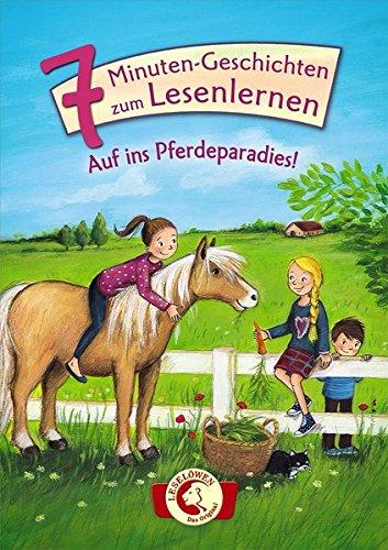 ginal: 7-Minuten-Geschichten zum Lesenlernen - Auf ins Pferdeparadies! ()