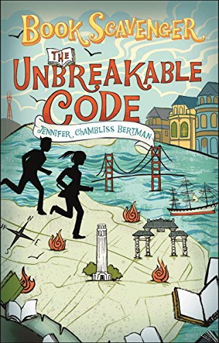 The Unbreakable Code (Book Scavenger 2) por Jennifer Chambliss Bertman