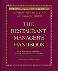 Restaurant Manager's Handbook: How to Set Up, Operate & Manage a Financially Successful Food Service Operation: Fourth Edition