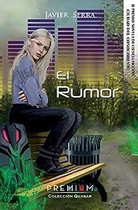 El Rumor par Javier Serra