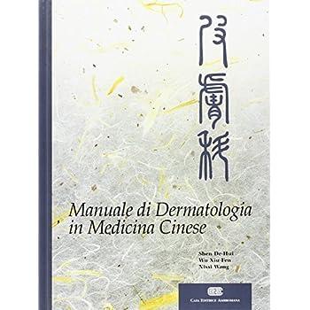 Manuale Di Dermatologia In Medicina Cinese