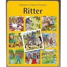 Ritter - Entdecken Erfahren Erzählen