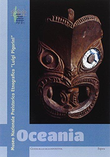 Oceania. Museo nazionale preistorico ed etnografico Luigi Pigorini. Guida alla sala espositiva por Carlo Nobili