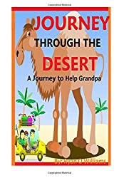 Journey Through The Desert: A Journey to Help Grandpa