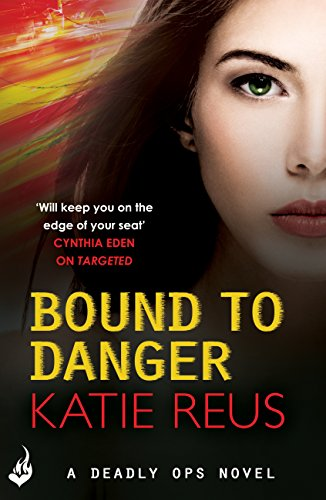 bound-to-danger-deadly-ops-book-2-a-series-of-thrilling-edge-of-your-seat-suspense