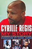 Cyrille Regis: My Story
