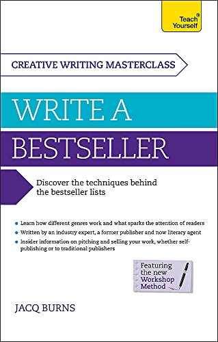 Masterclass: Write a Bestseller: How to plan, write and publish a bestselling work of fiction (Teach Yourself)