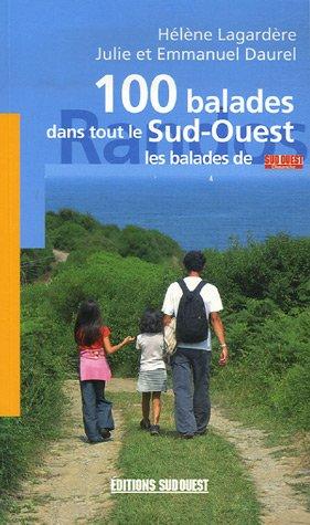 100 BALADES DANS TOUT LE SUD-OUEST
