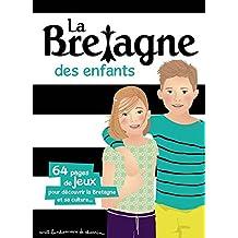 LA BRETAGNE DES ENFANTS