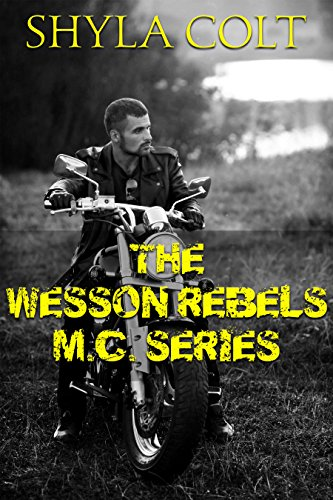 the-wesson-rebels-mc-series-complete-box-set-english-edition