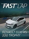 Fast Lap: Renault Clio 1.6 Turbo R.S. EDC 'Trophy'