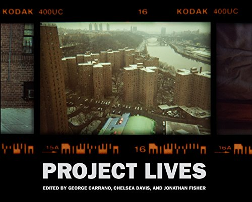 Project Lives : New York Public Housing Residents Photograph Their World