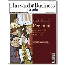 Personal: Die besten Case-Studies (Edition Harvard Business Manager)