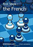First Steps: The French by Cyrus Lakdawala (2016-08-01)