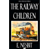 The Railway Children - Classic Illustrated Edition