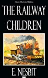The Railway Children - Classic Illustrated Edition
