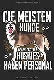Die meisten Hunde haben Besitzer Huskies haben Personal: Taschenkalender für Sept. 2019 bis Dezember 2020 A5 Terminplaner Wochenplaner Terminkalender ... Organizer mit Husky Hund Hunderasse Geschenk