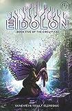 Eidolon (The Circuit Fae Series Book 5) (English Edition)