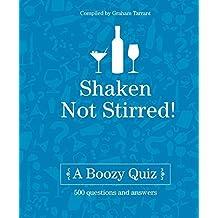 Shaken Not Stirred: A Boozy Quiz