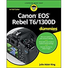Canon EOS Rebel T6/1300D For Dummies (For Dummies (Lifestyle))