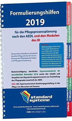 Formulierungshilfen 2019 für die Pflegeprozessplanung nach den AEDL: und den Modulen des BI. Inklusive: AEDL-bezogene Hilfsmittellisten sowie ... bei Menschen mit kognitiven Einschränkungen -