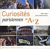 Curiosités parisiennes de A à Z
