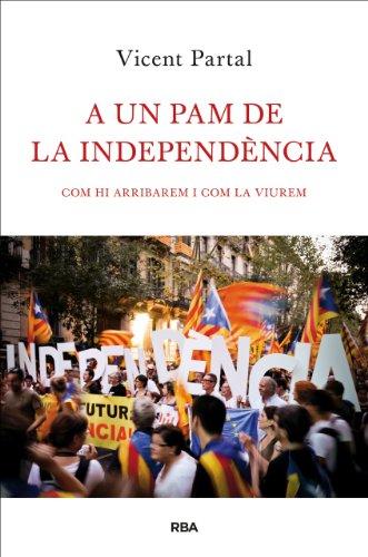 A un pam de la independència (OTROS LA MAGRANA) (Catalan Edition)