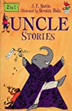 Uncle - Red Fox Summer Collection: Uncle and Uncle Cleans Up (Red Fox Summer Reading Collections)