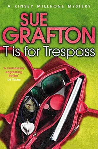 T is for Trespass (Kinsey Millhone Alphabet Series) by Sue Grafton (2012-12-06) par Sue Grafton