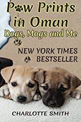 Paw Prints in Oman: Dogs, Mogs and Me: Volume 1
