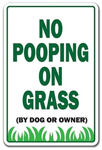 Keine Pooping auf Gras Neuheit Schild |-| Funny Home Décor für Garagen, der Wohnzimmer, Schlafzimmer, Büros | signmission Hunde Katzen Besitzer Tiere Yard Eigentum Schild, Dekoration -
