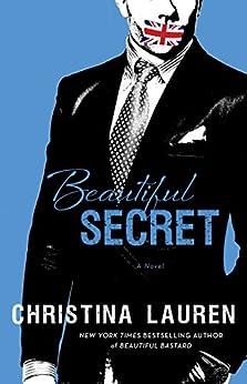 Beautiful Secret (The Beautiful Series Book 8) (English Edition) par [Lauren, Christina]