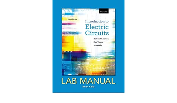 introduction to electric circuits, ninth edition, lab manual amazon