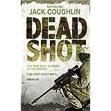 Dead Shot (Kyle Swanson Series)