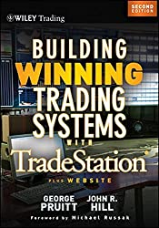 Building Winning Trading Systems (Wiley Trading Series)