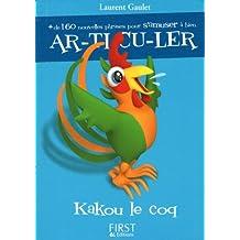 Petit livre de - Kakou le Coq