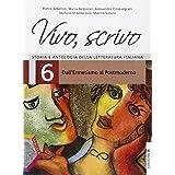 Vivo, scrivo. Ediz. plus A. Con e-book. Con espansione online. Con DVD. Per le Scuole superiori: 6
