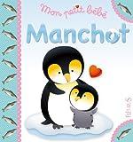 Mon petit bébé Manchot