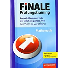 FiNALE Prüfungstraining Zentrale Klausuren am Ende der Einführungsphase Nordrhein-Westfalen: Mathematik 2018