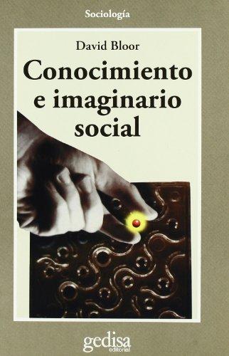 Conocimiento e imaginario social (Cla-De-Ma) por David Bloor