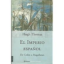 EL IMPERIO ESPAÑOL De Colón a Magallanes