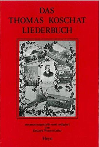 Download Das Thomas Koschat Liederbuch Kärntnerlieder Für