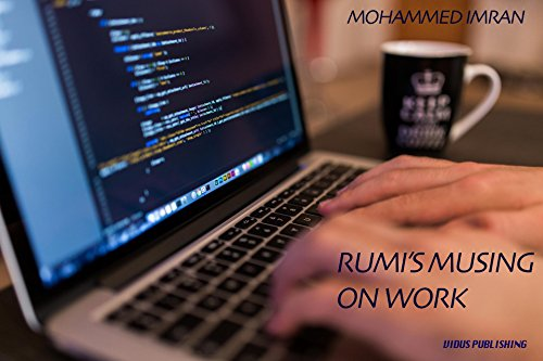 Rumi On Work: Timeless Quotes Set Amongst Breathtaking Photography por Mohammed Imran epub