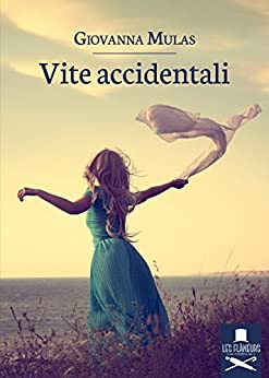 Vite accidentali di [Mulas, Giovanna]